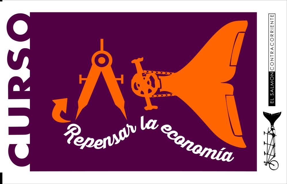 Curso Online Repensar la Economía: cuando las crisis duran, las ortodoxias se agotan